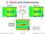 2 signal and mixed events