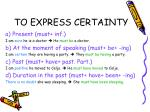 to express certainty