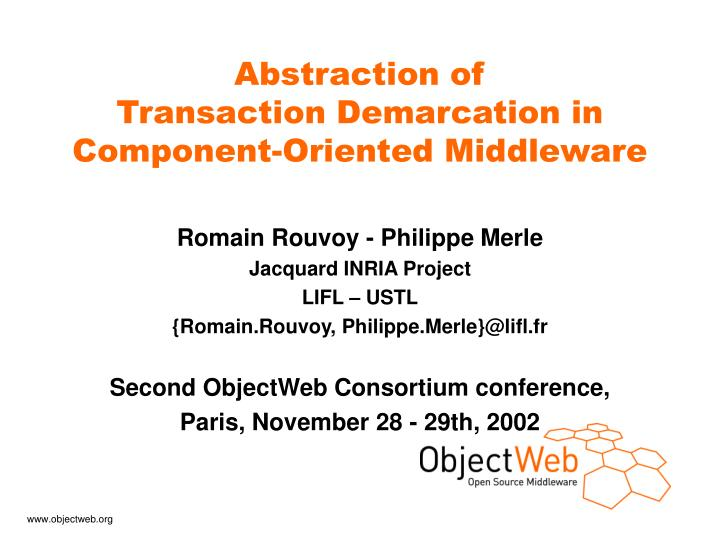 abstraction of transaction demarcation in component oriented middleware n.