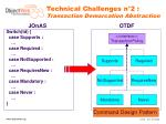 technical challenges n 2 transaction demarcation abstraction1