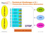 technical challenges n 2 transaction demarcation abstraction7