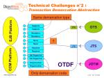 technical challenges n 2 transaction demarcation abstraction8