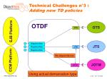 technical challenges n 3 adding new td policies1