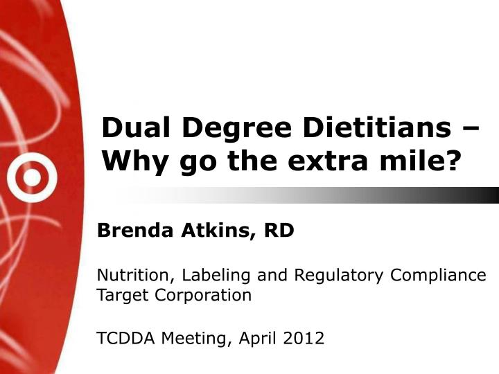 dual degree dietitians why go the extra mile n.