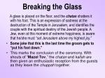 breaking the glass