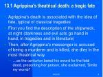 13 1 agrippina s theatrical death a tragic fate