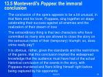 13 5 monteverdi s poppea the immoral conclusion