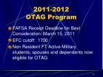 2011 2012 otag program