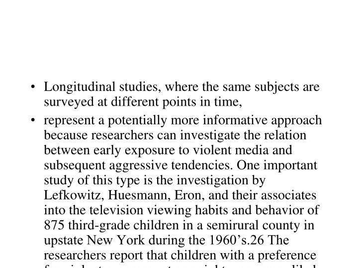 Longitudinal studies, where the same subjects are surveyed at different points in time,