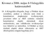 kivonat a 2006 m jus 8 9 k zgy l s hat rozataib l1