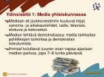 ydinsis lt 1 media yhteiskunnassa