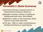 ydinsis lt 2 media suomessa