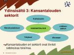 ydinsis lt 3 kansantalouden sektorit