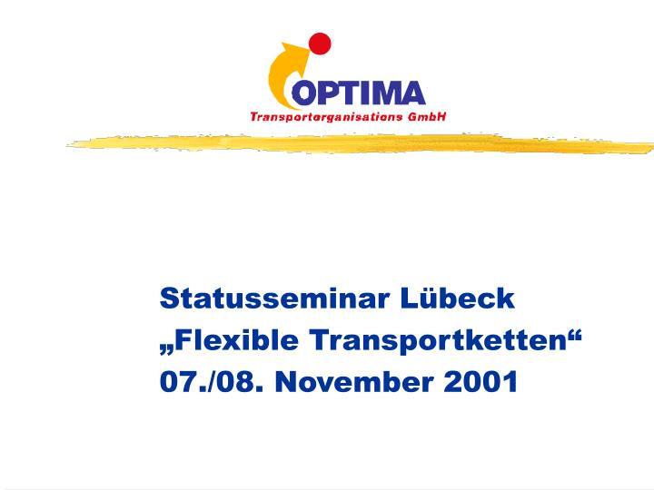 statusseminar l beck flexible transportketten 07 08 november 2001 n.