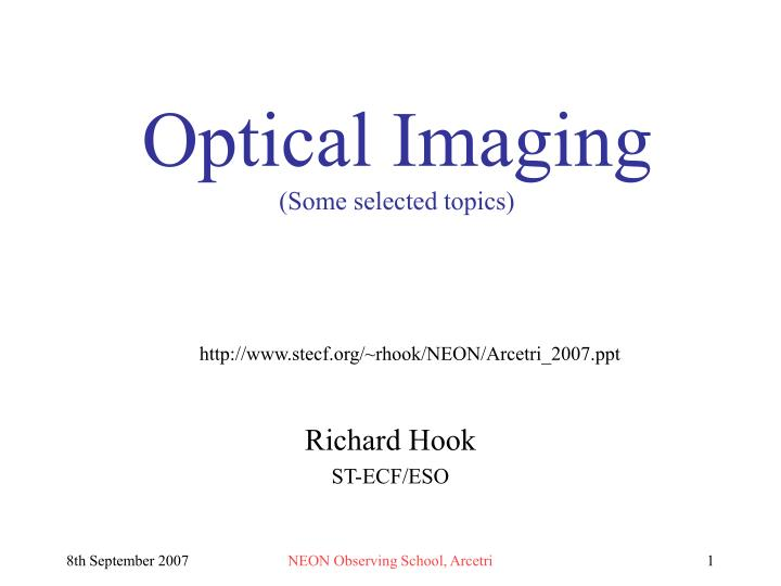 optical imaging some selected topics n.