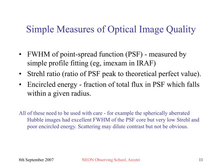 Simple Measures of Optical Image Quality