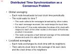 distributed time synchronization as a consensus problem