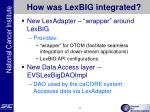 how was lexbig integrated
