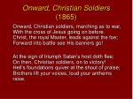 onward christian soldiers 1865