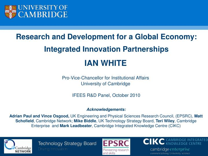 research and development for a global economy integrated innovation partnerships n.