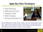 apply key sales techniques