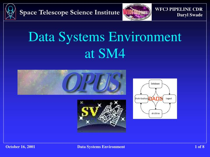 data systems environment at sm4 n.