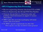 opus engineering data processing