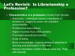 let s revisit is librarianship a profession
