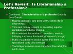 let s revisit is librarianship a profession1