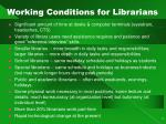working conditions for librarians