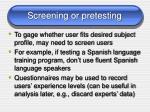 screening or pretesting
