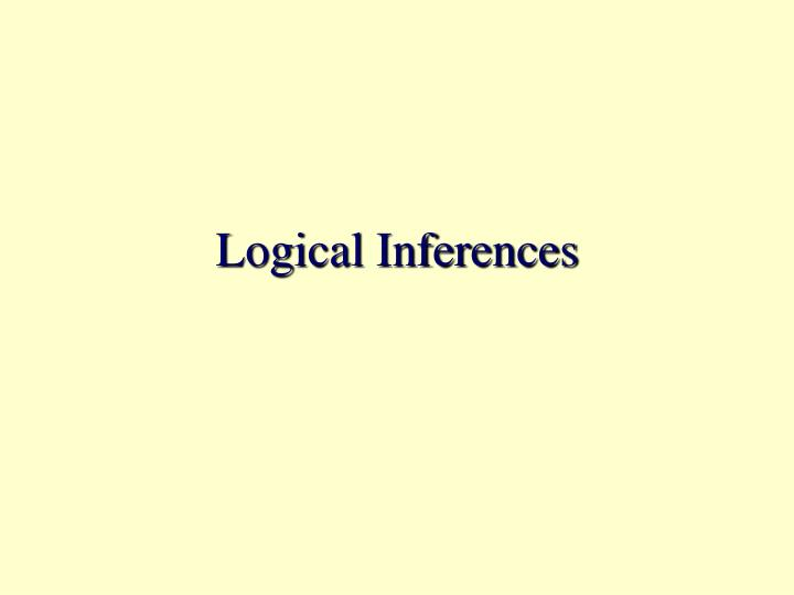logical inferences n.