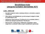 senzibilizace k e alergick kontaktn dermatitida act1