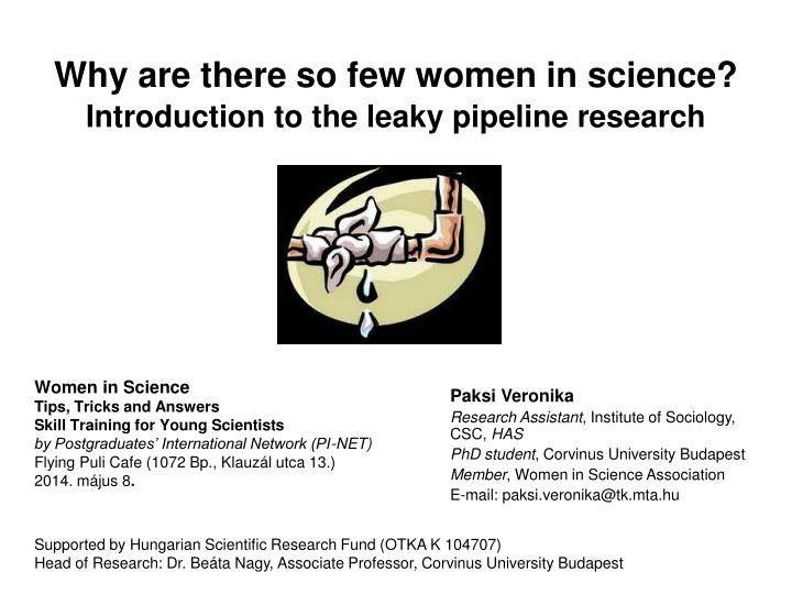 why are there so few women in science introduction to the leaky pipeline research n.