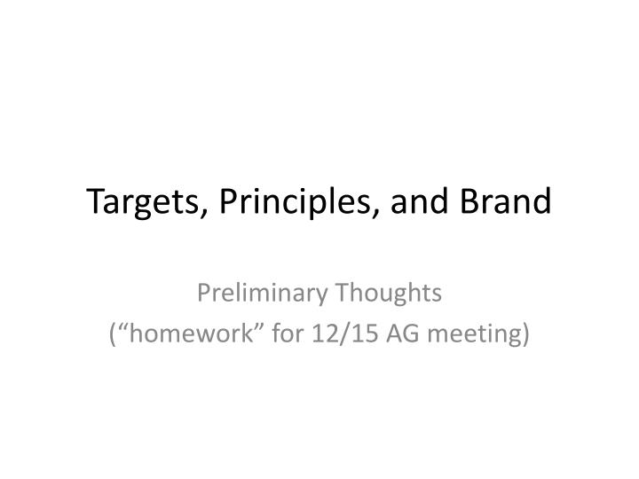 targets principles and brand n.