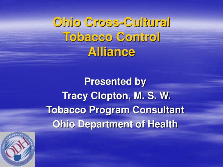 ohio cross cultural tobacco control alliance n.
