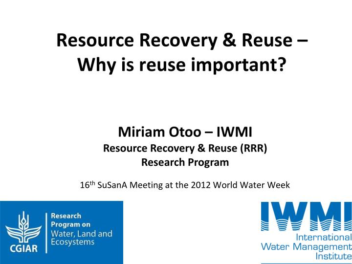 resource recovery reuse why is reuse important n.