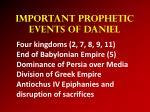 important prophetic events of daniel