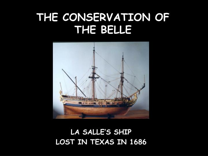 the conservation of the belle n.