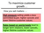 to maximize customer growth2