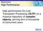 requirement high performance