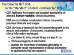 the case for hl7 cda as the standard content container for xds