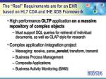 the real requirements are for an ehr based on hl7 cda and ihe xds framework