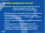 quality assignment rule set