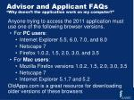 advisor and applicant faqs why doesn t the application work on my computer