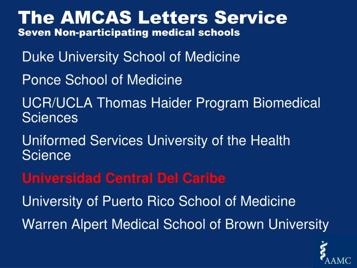 The amcas letters service seven non participating medical schools