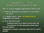 revelation 10 1 11 14 a second encouraging interlude