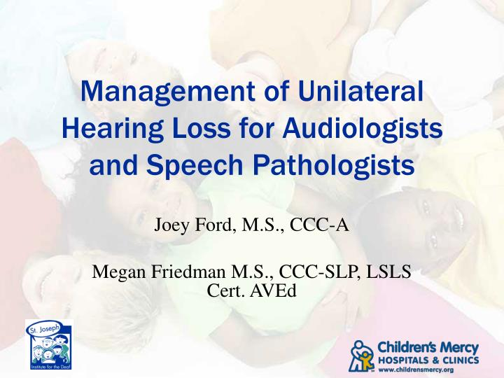 management of unilateral hearing loss for audiologists and speech pathologists n.