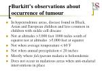 burkitt s observations about occurrence of tumour