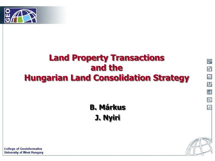 land property transactions and the hungarian land consolidation strategy n.